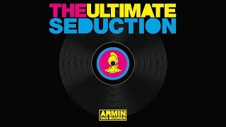 Armin van Buuren vs The Ultimate Seduction - The Ultimate Seduction (Extended Mix)