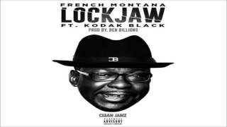 French Montana Featuring Kodak Black - Lock Jaw [Clean Edit]
