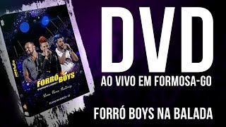 FORRÓ BOYS... FORRÓ BOYS NA BALADA - DVD UMA NOVA HISTÓRIA...