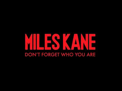 miles-kane-dont-forget-who-you-are-album-version-fungletropic