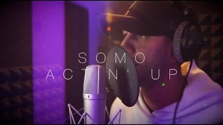 Jeremih - Actin' Up (Rendition) by SoMo