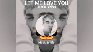 LET ME LOVE YOU| JUSTIN BIEBER |BGM/RINGTONE