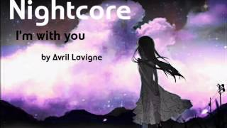█NIGHTCORE█I'm with you - Avril Lavigne