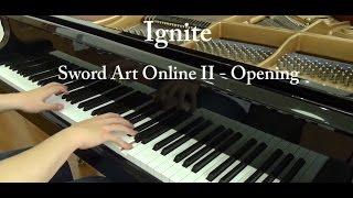 Sword Art Online II Opening 1 - IGNITE piano full ver. ( ソードアート・オンライン II OP 1) [piano]