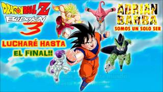 Adrian Barba Luchare hasta el final Dragon Ball Z Budokai 3 opening