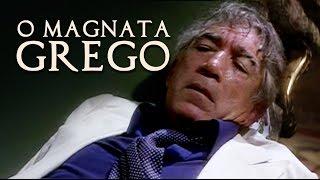 O Magnata Grego (HQ) - dublagem clássica BKS