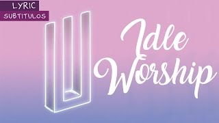 Paramore | Idle Worship | Lyrics + Sub español