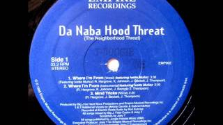 Da Naba Hood Threat - Where I'm From (Vocal) featuring Ivette Muñoz
