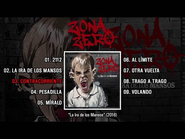 """Álbum completo """"La Ira de los Mansos"""" de Zona Zero."""