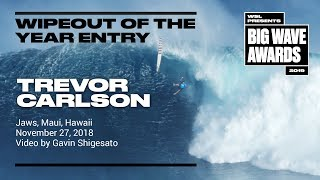 Trevor Carlson at Jaws 2 - 2019 Wipeout of the Year Entry - WSL Big Wave Award