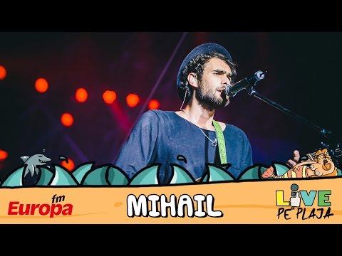 Mihail - Ma ucide ea (LIVE @ Europa FM Live pe Plaja 2016)