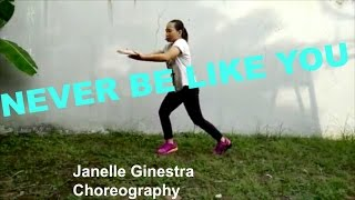 NEVER BE LIKE YOU |dance cover| Janelle Ginestra