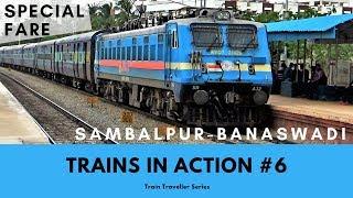 Trains In Action #6   Sambalpur Banaswadi (Bangalore) SpecialFare Special width=