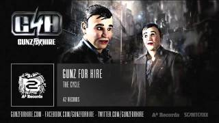 Gunz For Hire - The Cycle (HQ + HD Preview)
