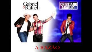 Gabriel e Rafael Part. Cristiano Araújo - A razão ( Hoobastank - The Reason )
