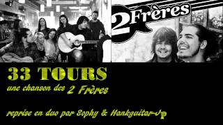 33 Tours (Collaboration Sophy)