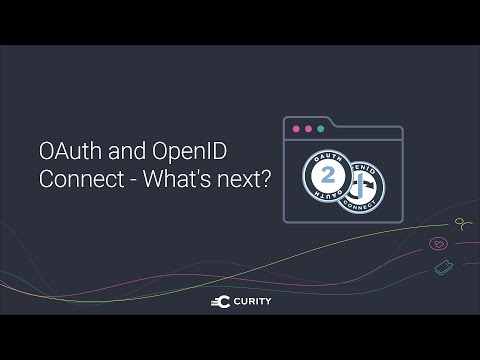 OAuth and OpenID Connect - What's next?