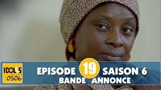 IDOLES - saison 6 - épisode 19 : la bande annonce