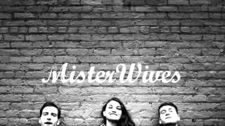 Reflections - Mister Wives (Audio)