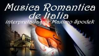 MUSICA ROMANTICA DE ITALIA, TI AMO,  INSTRUMENTAL