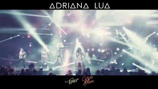 Adriana Lua | Promo Tour Carpe Diem