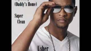 Hey Daddy (Daddy's Home)- Usher (Super Clean)