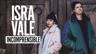 #israyvale #Incomprensible Isra y Vale  - Incomprensible - Video Oficial