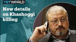 New details emerge in the Jamal Khashoggi killing