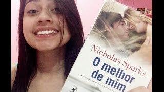 """Resenha do livro """"O melhor de mim"""" - Nicholas Sparks"""