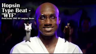 FREE Hopsin Type Beat - WTF