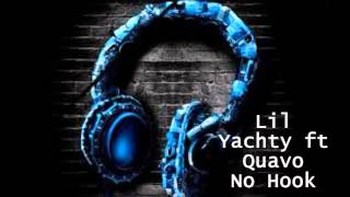 Lil Yachty ft Quavo - No Hook