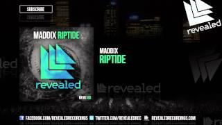 Maddix - Riptide (Preview)