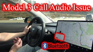 Tesla Model 3 Call Audio Issues