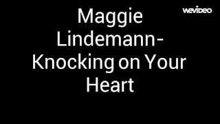 Maggie Lindemann-Knocking On Your Heart (Lyrics)
