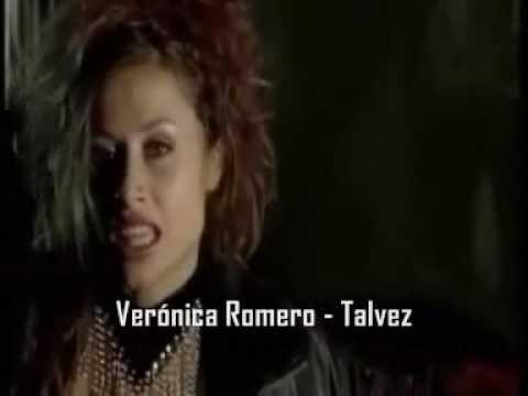 Tal Vez de Veronica Romeo Letra y Video