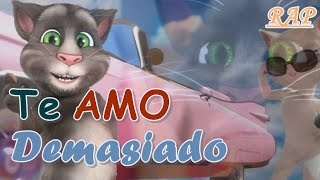 Te amo demasiado | Miguel Ángel ft Talking Tom [RAP]