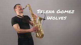 Selena Gomez, Marshmello - Wolves [Saxophone Cover] by Juozas Kuraitis