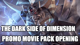YUGIOH MOVIE! THE DARK SIDE OF DIMENSION PROMO PACK OPENING!