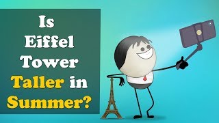 Is Eiffel Tower Taller in Summer? + more videos | #aumsum #kids #science #education #children