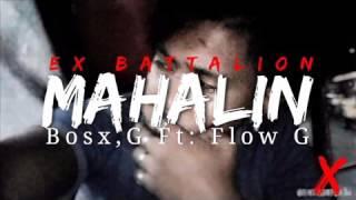 Mahalin Bosx, G Ft Flow G Ex Battalion Music   Future Thug