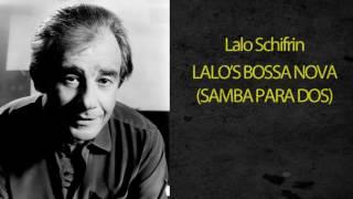 LALO SCHIFRIN - LALO'S BOSSA NOVA (SAMBA PARA DOS)
