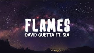 David Guetta - Flames ft. Sia (Lyrics)
