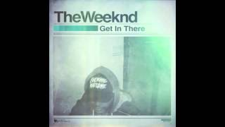 Get In There - The Weeknd (Lyrics)