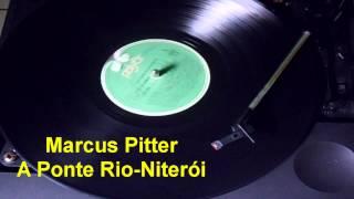 Marcus Pitter-- A Ponte Rio-Niterói【LP  passado de sucessos】1987