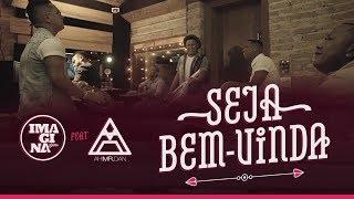 Seja Bem-Vinda (Clipe Oficial) - VOTE AQUI NO PRÊMIO MULTISHOW