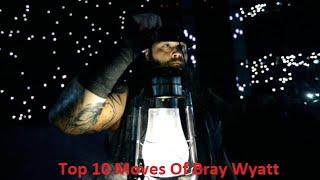 Top 10 Moves Of Bray Wyatt