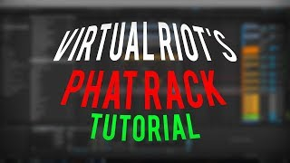 Virtual Riot's PHAT RACK Revealed! (FREE DOWNLOAD)