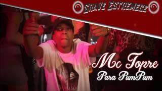 MC Topre - Para PumPum (Grave Estremece)