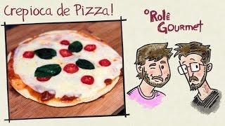 Pizza de Crepioca, o Campeão Voltou!