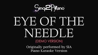 Eye of the Needle (Piano Karaoke Demo) Sia